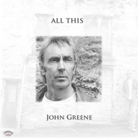 John Greene - All This