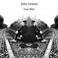 John Greene - Gone West